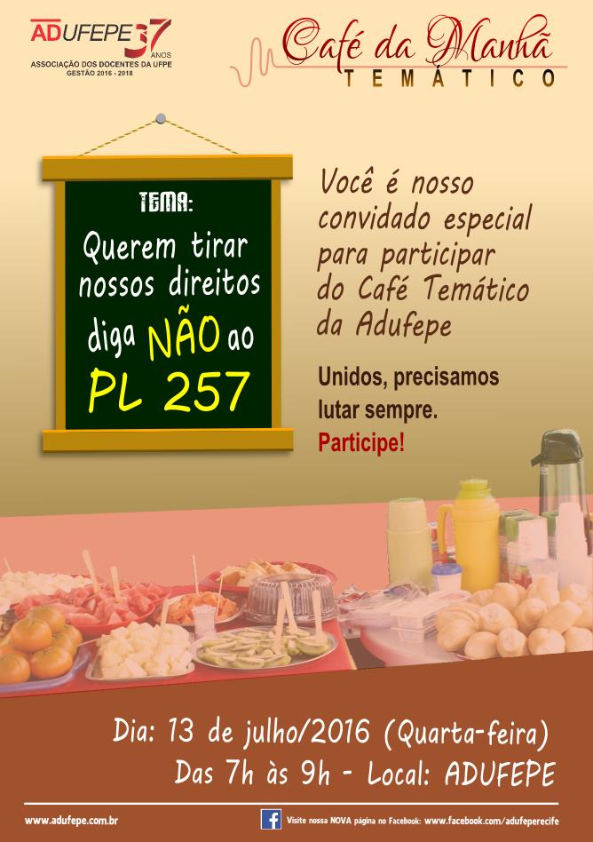ADUFEPE lança Café da Manhã Temático nesta quarta-feira (13 ... 93874f3047bb1