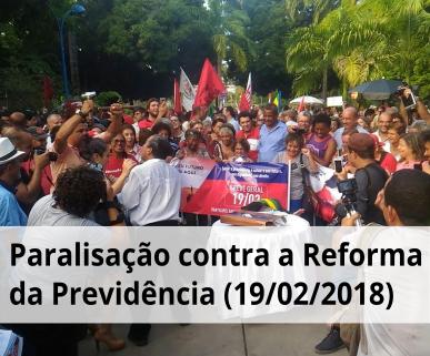Paralisação contra a reforma dia 19 de fevereiro de 2018