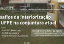 Seminário discute desafios da interiorização no CAA