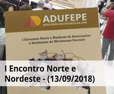 Fotos primeiro Encontro Norte e Nordeste de Associações e Sindicatos do Movimento Docente