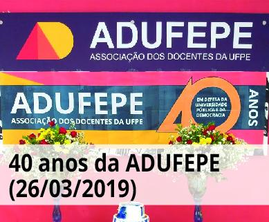 galeria de fotos dos 40 anos da Adufepe