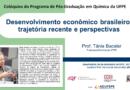 Professora Emérita Tânia Bacelar discute perspectivas da economia nacional em palestra