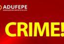 Professores são vítimas de golpe com o nome da ADUFEPE